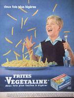 PUBLICITÉ DE PRESSE 1961 DEUX FOIS PLUS LÉGÈRES VÉGÉTALINE -- ADVERTISING