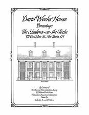 The Shadows-on-the-Teche Drawings, David Weeks House - Historic House Plans