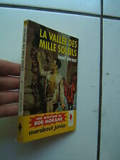 VERNES / BOB MORANE /  LA VALLEE DES MILLE SOLEILS    / 1960