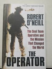 The operator the seal teak operative and the mission that changed the world