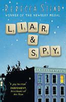 """AS NEW"" Liar and Spy, Stead, Rebecca, Book"
