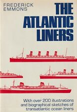 The Atlantic Liners by F. Emmons (1972) Ocean Liners