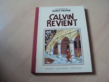 BD LES MYSTERE DE SAINT-PIERRE   CALVIN REVIENT
