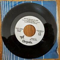 HUEY LEWIS  Do You Believe In Love PROMO NM 45 Vinyl Record 1982