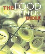 Food Combining Bible: Your Complete Guide to Using the Hay Diet for Digestive