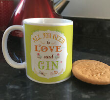 All you need is Love and Gin funny quote ceramic mug & coffee cups