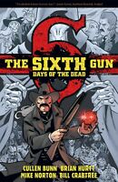 The Sixth Gun: Days Of The Dead book