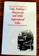 Lady Stanhope'S Manuscript and Other Supernatural Tales, Ash-Tree Press