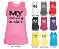 My Everything Is Sore Workout Vest - JC015 - Ladies Gym Fitness Funny