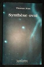 Synthèse ovni - Thomas Jean - 1999 - Louise Courteau - Extraterrestre