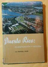 Puerto Rico: Planificacion y Accion por Rafael Pico 1962