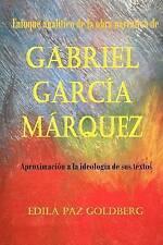 Gabriel García Márquez: Enfoque Analítico de la Obra narrativa y Aproximación a