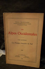 Blanchard.LES ALPES OCCIDENTALES. Tome 4. Vol 2. LES PRÉALPES FRANÇAISES DU SUD.
