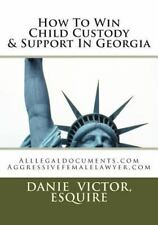 Alllegaldocuments. com 500 Forms and Guides Book: How to Win Child Custody...