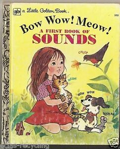A Little Golden Book - A First Book Of Sounds - 523 - 9th Printing 1979