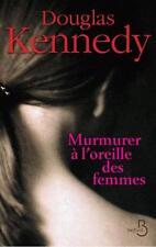 murmurer à l'oreille des femmes Kennedy  Douglas Occasion Livre
