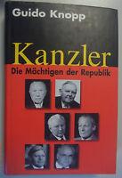 Kanzler ~Die Mächtigsten der Republik /G. Knopp/Adenauer Erhard Kiesinger Brandt