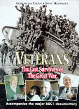 Veterans The Last Survivors Of The Great War Hardback Book BBC Documentary