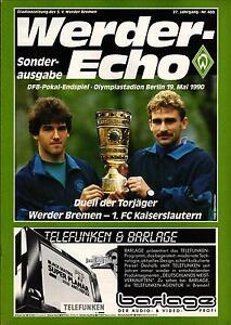 DFB-Pokalendspiel 1990 Werder Bremen - 1. FC Kaiserslautern, 19.05.1990 - Echo