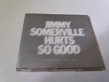 "JIMMY SOMERVILLE ""HURTS SO GOOD"" CD SINGLE 1 TRACKS"