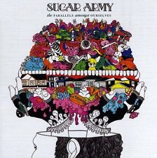 Sugar Army - The Parallels Amongst Ourselves (2009)  CD  NEW  SPEEDYPOST