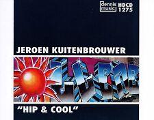 CD JEROEN KUITENBROUWER hip & cool DENNIS MUSIC EX+ 1998