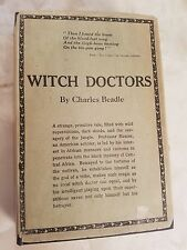 VERY RARE Witch Doctors. Beadle, Charles. Published by Boston: Houghton-Mifflin.