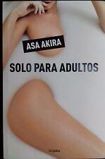 SOLO PARA ADULTOS - ASA AKIRA