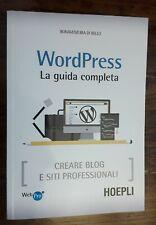Libro Wordpress La Guida Completa per creare blog e siti professionali