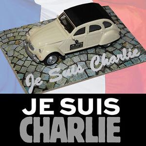JE SUIS CHARLIE Hebdo Citroen 2CV Spirit of France Diecast Car 74mm New BNOC COA