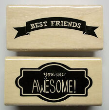Best Friends & You are Awesome! Set of 2 Wood-mounted Rubber Stamps Michaels New