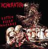 INCINERATOR - MCD - Rotten Flesh Macabre