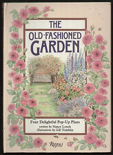 THE OLD-FASHIONED GARDEN Four Delightful Pop-Up Plans