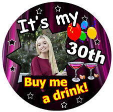 30th PURPLE FUN BIRTHDAY BADGE (BUY ME A DRINK) - PERSONALISED, AGE, PHOTO / NEW