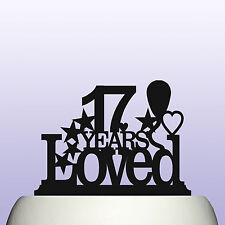 Acrylic Personalised 17th Birthday Years Loved Cake Topper Decoration & Keepsake
