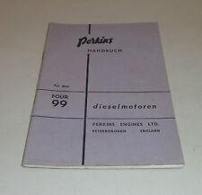 Betriebsanleitung / Handbuch Perkins Diesel Motor Four 99 Stand 1960