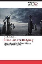 Érase una vez Ballybeg: La obra dramática de Brian Friel y su repercusión en Esp