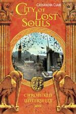 City of Lost Souls / Chroniken der Unterwelt Bd.5 von Cassandra Clare (2013,...