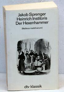 Sprenger / Institoris - DER HEXENHAMMER
