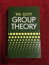 GROUP THEORY by W.R. Scott