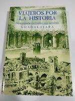 Viajeros Por la Historia Extranjeros en Castilla la Mancha - LIBRO Español - 3T