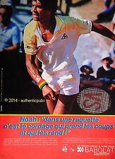 PUBLICITE BABOLAT CORDAGE CORDE RAQUETTE DE TENNIS YANNICK NOAH DE 1983 AD PUB