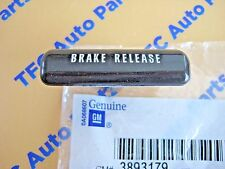 Chevy GMC Truck Van Car Parking Brake Release Handle Factory GM