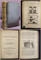 Heumann Die Anilinfarben & ihre Fabrikation 1888 Handwerk Technik Geschichte sf