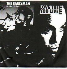 (P767) The Earlyman, Love the Life You Live - DJ CD
