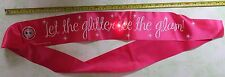 """""""LET THE GLITTER SEE THE GLAM!"""" pink hen party sash with badge & 3 flashing LEDs"""