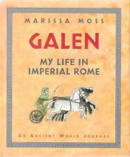Galen: My Life in Imperial Rome  Historical Fiction Ancient History Gr 3-6