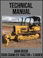 John Deere 350B Crawler Tractor & Loader Technical Manual TM1032 On USB Drive