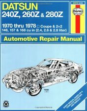 Datsun 240Z, 260Z & 280Z (USA) 1970-78 Haynes Repair Manual-J.H. Haynes, Peter G