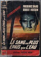 HOSSEIN/DARD - ESP n°330 - LE SANG EST PLUS EPAIS QUE L'EAU - EO fleuve noir